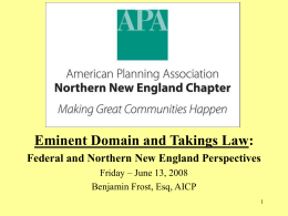 Eminent Domain and Takings Law - The Workforce Housing Council