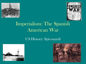 Imperialism: The Spanish American War