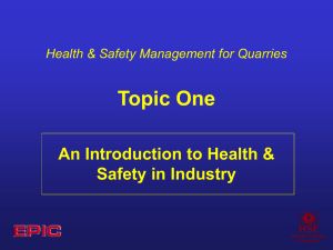 Topic One - An introduction to Health & Safety in Industry