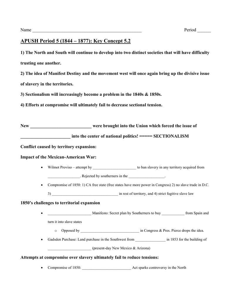 APUSH Period 5 (1844 – 1877): Key Concept 5 2