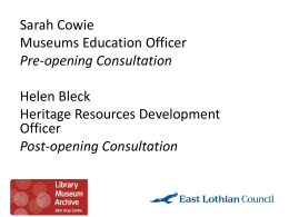 Sarah Cowie & Helen Bleck, East Lothian Council, John Gray Centre