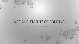 Social Elements of Policing