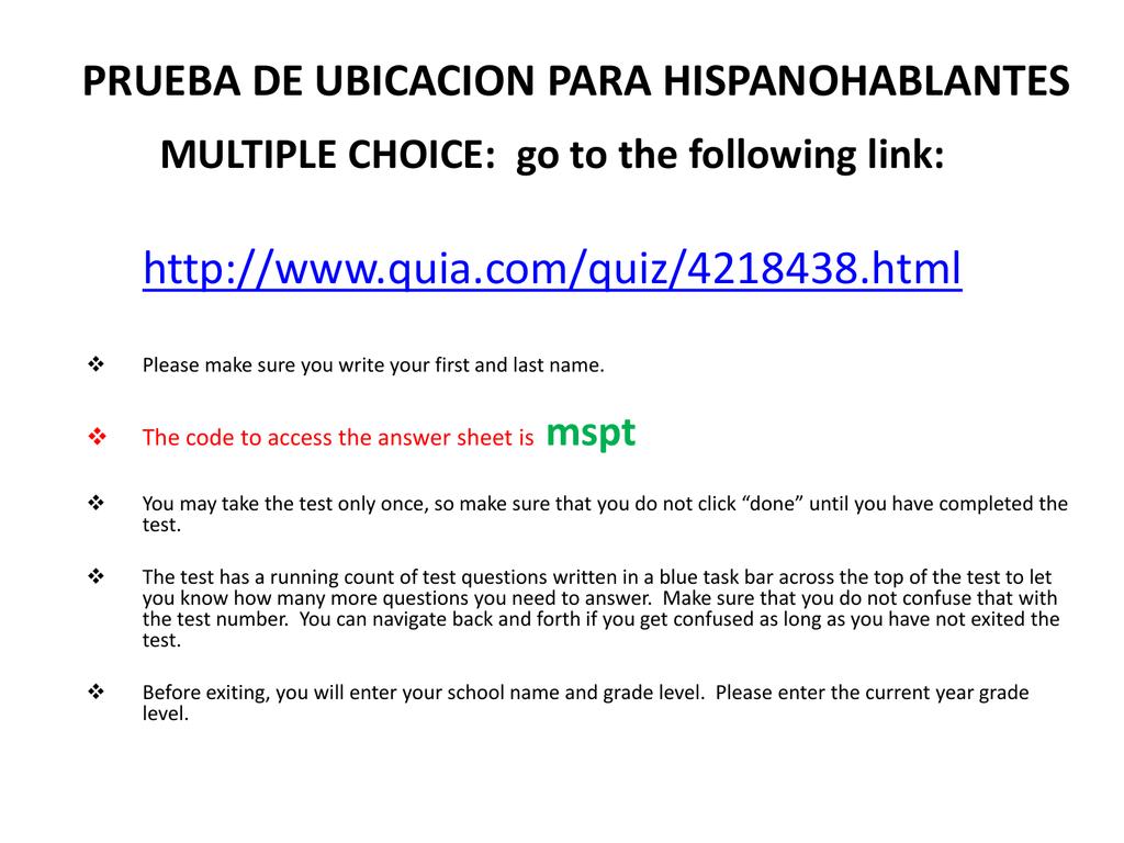 PRUEBA DE UBICACION PARA HISPANOHABLANTES Subprueba