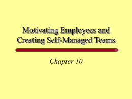 Motivating Employees and Creating Self