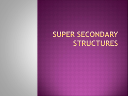 Super secondary Structures