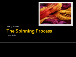 The Spinning Process