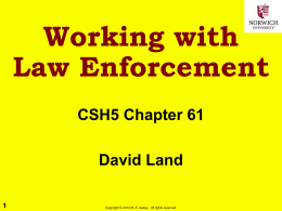 Working with Law Enforcement