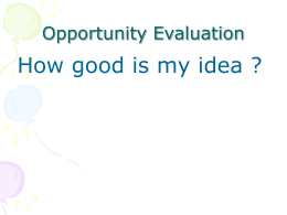 Oppurtunity Evaluation