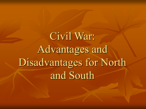 Civil War: Advantages and Disadvantages for North