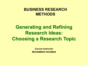 Generating and Refining Research Ideas: Choosing a Research Topic