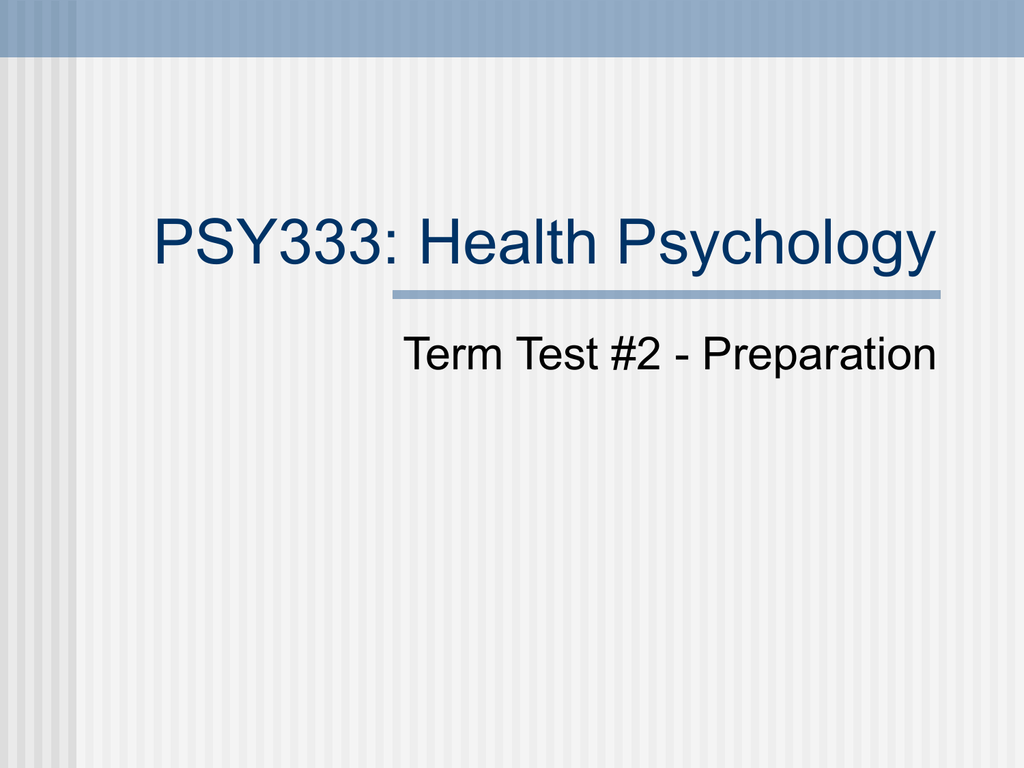 PSY333: Health Psychology