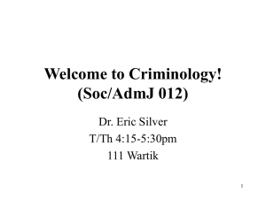 Criminology (Soc/AdmJ 012) T/Th 4:15-5:30pm