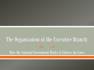 The Organization of the Executive Branch - fchs