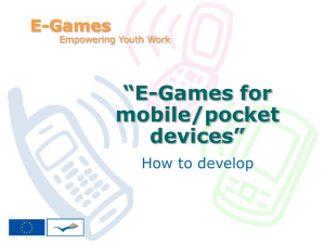 E-Games for mobile/pocket devices