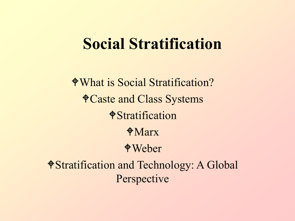 caste and class systems of stratification