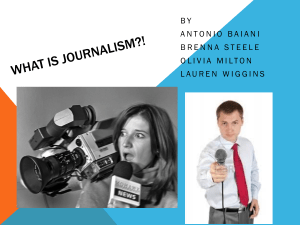 What is Journalism?!
