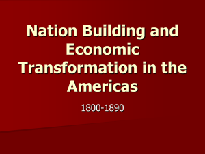 Nation Building and Economic Transformation in the Americas