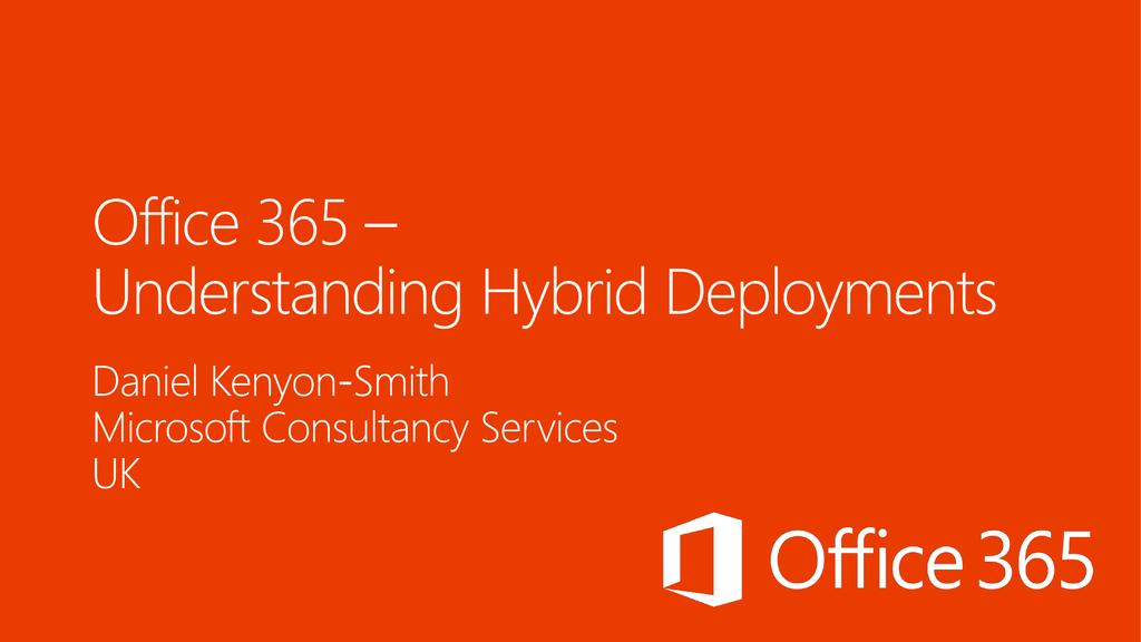 Ignite Webcast -Office 365 Hybrid Migration