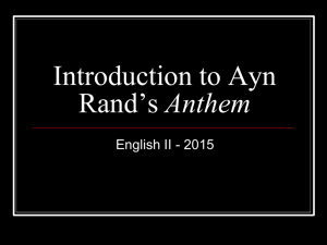 Introduction to Ayn Rand*s Anthem