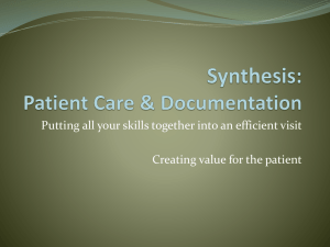 Synthesis: Patient Care & Documentation