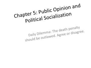Chapter 5: Public Opinion and Political Socialization
