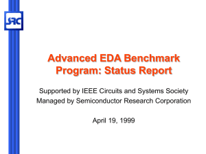 Advanced EDA Benchmark Program: Status Report