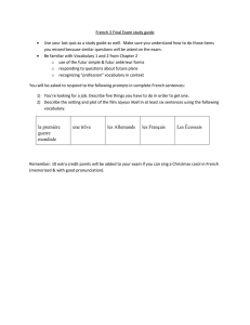 French 3 Final Exam study guide Use your last quiz as a study guide