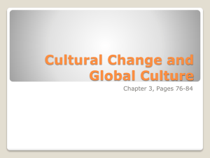 Cultural Change and Global Culture
