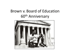 Brown v. Board of Education 60th Anniversary