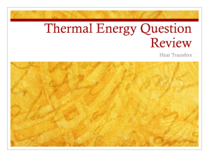 Thermal Energy Question Review
