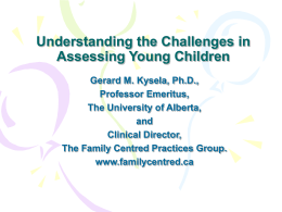 Understanding the Challenges in Assessing Young Children