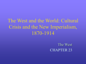 The West and the World: Cultural Crisis and the New Imperialism