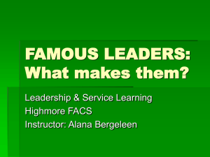 FAMOUS LEADERS: What makes them?