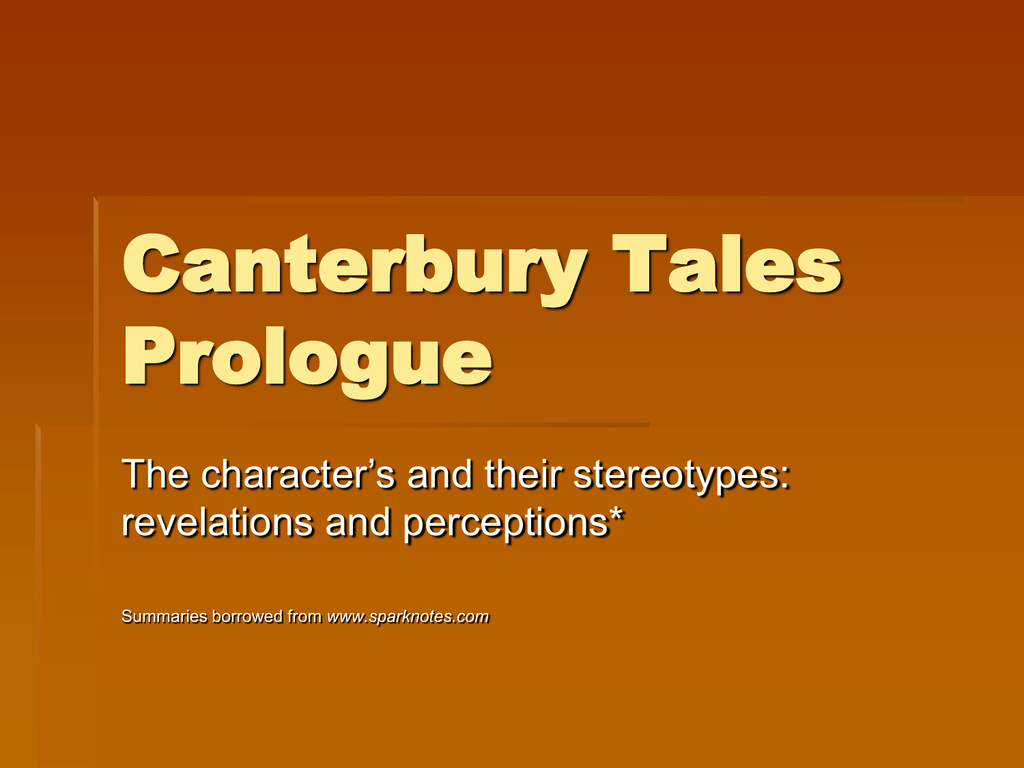 A dramatization in Modern English of the Pardoner s Prologue from Geoffrey  Chaucer s The Canterbury Tales