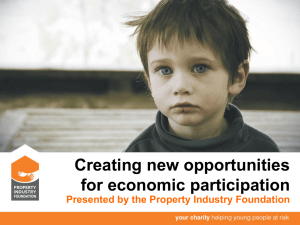 Property Industry Foundation - New Opportunities for Economic