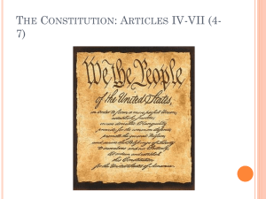 The Constitution: Articles IV-VII (4-7)