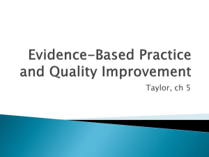 Evidence-Based Practice and Quality Improvement