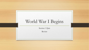 World War I Begins SECTION 1 QUIZ REVIEW