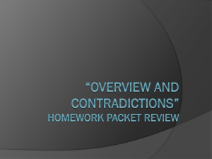 Overview and Contradicitions Homework packet review