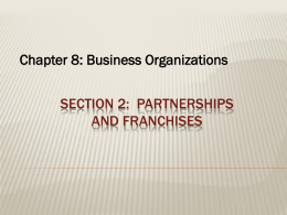 Section 2: Partnerships and franchises