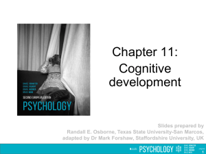 Chapter 11: Cognitive development PowerPoint