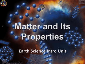I will be able to define matter and describe how the properties of