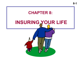 CHAPTER 8: INSURING YOUR LIFE