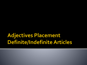 Adjectives Placement Definite/Indefinite Articles