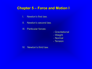 Chapter 6 – Force and Motion II