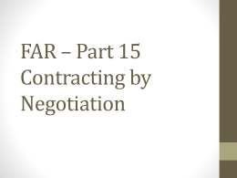 FAR * Part 15 Contracting by Negotiation
