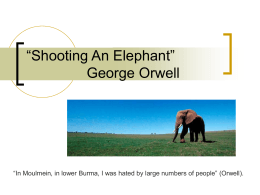 an attack on imperialism in shooting an elephant by george orwell Imperialism: machinations and motives in george orwell's shooting an elephant written by meghan elcheson  for prof robert rose in george orwell's essay.