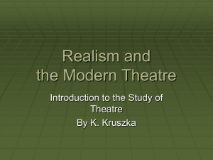 Realism and the Modern Theatre