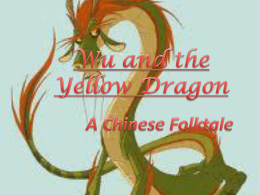 Wu and the Yellow Dragon