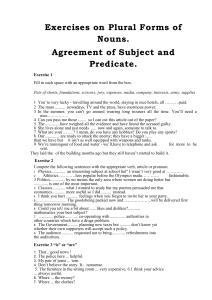 Exercises on Plural Forms of Nouns. Agreement of Subject and